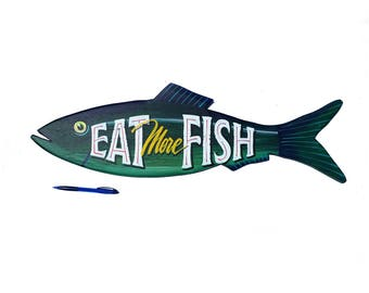 Eat More Fish sign | Seafood art | restaurant decor
