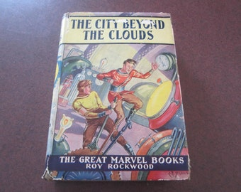 Vintage Space Travel book,space travel,City Beyond the Clouds,Captured by the Red Dwarf,boys adventure book,great marvel series,Roy Rockwood