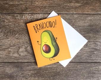 Bravo Avocado Greeting Card *UPDATED*