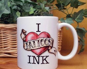 Tattoo Lover Coffee Mug, I Love Tattoos Ink Mug