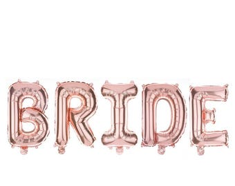 "Rose gold BRIDE balloon /  create your own banner/ balloon word / word Balloon Banner / 14"" balloon self sealing"
