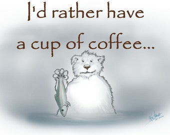 I'd Rather have a cup of coffee...  Sad Polar Bear.
