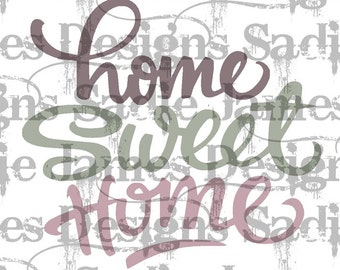 Home Sweet Home phrase SVG and Silhouette Studio cutting file, Instant Download