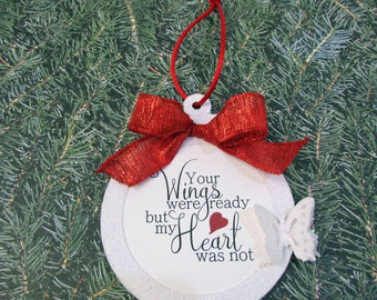 Personalized Memorial Ornament, Wings Were Ready But My Heart Was Not, Remembrance Gift, Glittered Christmas Ornament, Butterfly Bee Ladybug