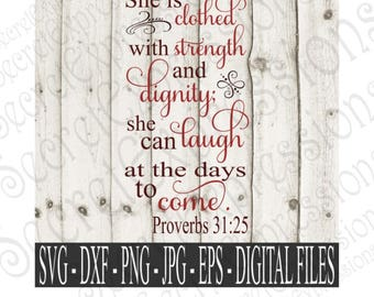She is clothed with strength and dignity svg, Religious Svg, Eps, Png, DXF, JPEG, Svg, Cricut Svg, Silhouette Svg, Print File, Cutting file