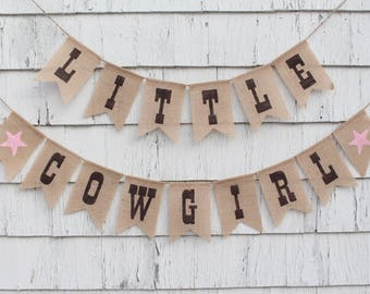 Cowgirl Shower Decor, Cowgirl Theme Birthday Party, Cowgirl Horse Nursery Decorations, Burlap Baby Banner, Little Cowgirl Banner Bunting