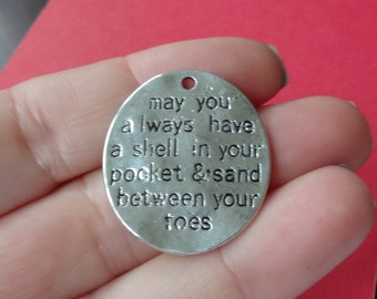 """4 """"shell in your pocket, sand between your toes"""" Message Charms 30x26mm"""