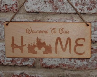 Welcome to our home Disney castle sign