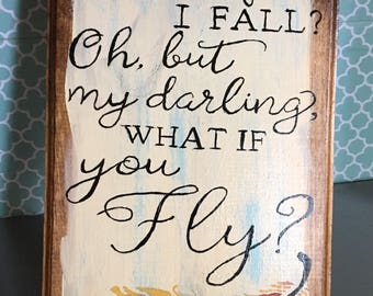 Fall or Fly Sign