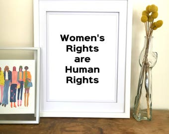 Women's Rights are Human Rights Quote Print - Hillary Clinton Quote - Feminist Art Print Feminist Decor Feminist Gift Hillary Clinton Print