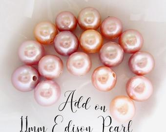 Add on 11mm Edison Pearl