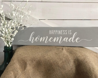 Happiness is Homemade Wood Sign | Homemade Farmhouse Sign | Rustic Farmhouse Sign
