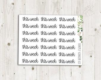 This Week Script - ECLP, Happy Planner, TN Planner Stickers