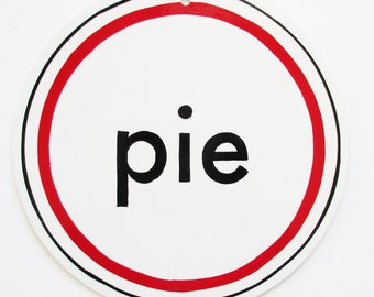 Pure White Pie / Pie Sign / Hand Painted Sign / Bakery Sign / Kitchen Decor / Pie / Pie Lovers / Lucky Strike Pie