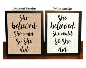 She believed she could so she did | Inspirational Quote | Gift for her | Gift for a women | Best friend gift | Inspirational words
