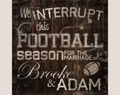 Wedding Sign - We interru...