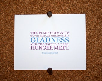 """Set of 10 / Inspirational Cards with Quote by Frederick Buechner """"The place God calls you to is the place where your deep gladness..."""""""