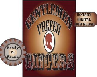 Wild West Gentlemen Prefer Gingers Sign Victorian Steampunk 6X9 Digital Download Steampunk Con Party or Wedding Decor Fabric Transfer Image
