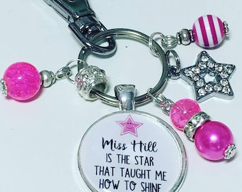 Personalised teacher keyrings, Miss........ is the star that taught me how to shine, Teacher keyrings, Teacher keychains,