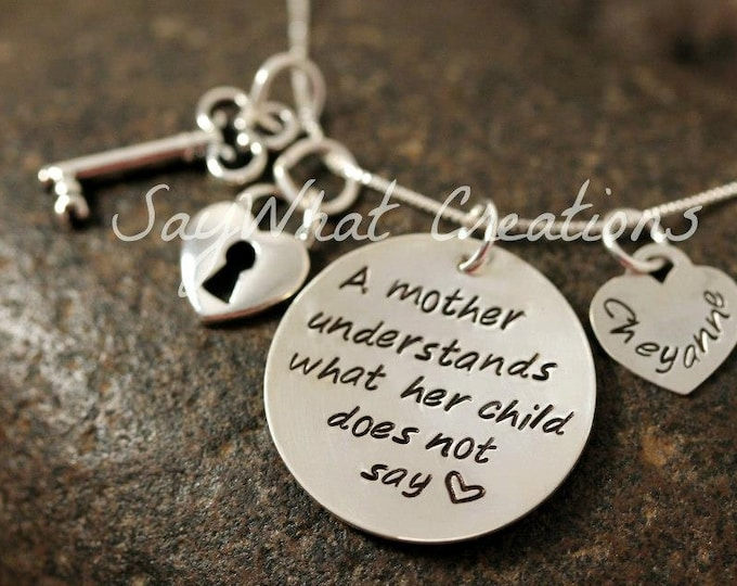 "Sterling Silver Hand Stamped Necklace ""A mother understands what her child does not say""  Lock and Key Charms"