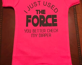 Star Wars Onesie/Shirt - I Just Used the Force