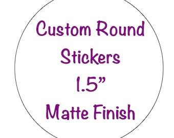 Self Adhesive 1 Inch Round Stickers, Custom Design Printing 1 Inch Circle  Sticker Label