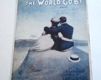 Vintage Sheet Music, Let the World Go By
