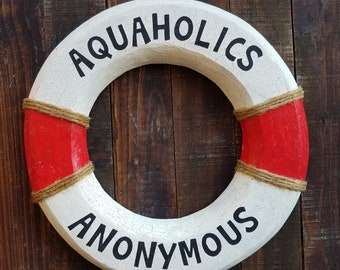 Aquaholics Anonymous beach house life preserver ring wood nautical scuba swimmer boat ship sign