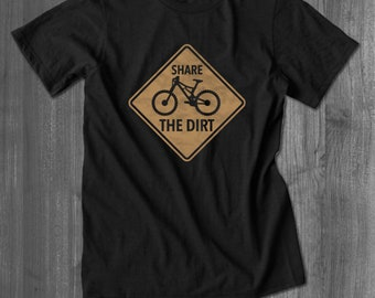 Share the Dirt Mountain Bike T shirt bicycling tops and tees t-shirts t shirts| Free Shipping
