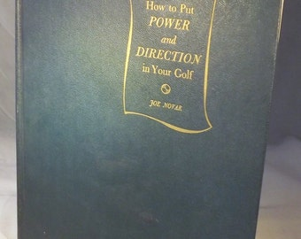 How to Put Power and Direction in Your Golf, First Edition (1954)