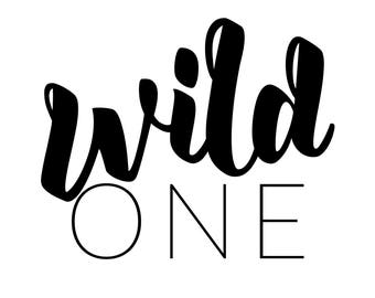 Wild One Print DIGITAL Download Only Silhouette File for HTV or Cricut file Collection