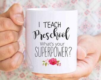 """preschool teacher christmas gift, """"I teach preschool, what's your superpower?"""", teacher gifts end of year, teacher appreciation MU229"""