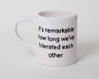 Ceramic Funny Mug Friends Gift Best Friend Mug Husband Wife Boyfriend Valentine's Gift