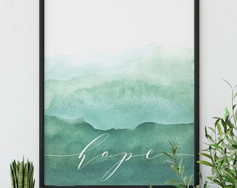 "Watercolor | Ombre | Green | Blue | ""Hope"""