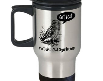 Funny Owl Gift Irritable Owl Mug, Irritable Owl Syndrome Travel Coffee Cup
