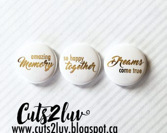 "3 buttons 1 ""Dreams come true metallic gold"