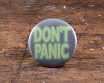"""Don't Panic - The Hitchhiker's Guide To The Galaxy inspired 2.25"""" pinback button/badge or magnet"""