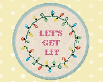 Let's Get Lit Cross Stitch Pattern. Modern Simple Cute Festive Christmas Lights Quote Counted Cross Stitch PDF Pattern. Instant Download
