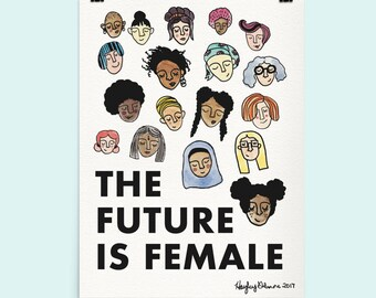 The Future Is Female - 18x24, Feminism, Illustration, Femme the Future, Women's March, Poster