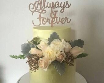 Always & Forever Cake Topper Wedding Cake topper
