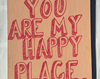 You are my happy place painting