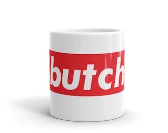 Butch Life Mug
