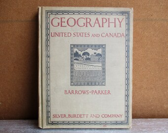 Geography Canada And United States By Barrows-Parker 1925 / Reference Books / Geography / USA / Americana