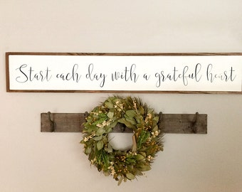 Start Each Day With a Grateful Heart Sign | Inspirational Sign | Farmhouse Decor