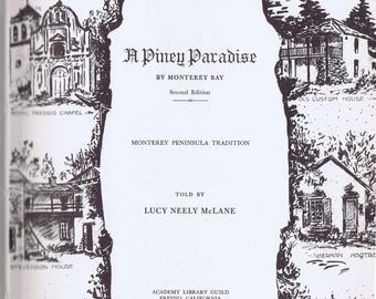 A Piney Paradise Book by McLane 1958 History Monterey Pacific Grove California US West Coast Illustrations