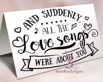 Card for wedding, To-Be Boxes, Suddenly All The Love Songs Were About You
