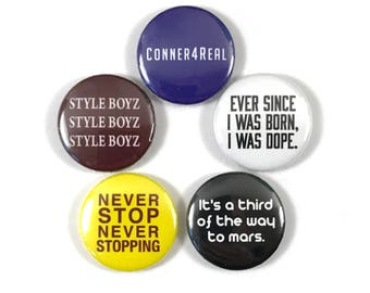 Never Stop Never Stopping Conner4Real Andy Samberg The Lonely Island Movie Quotes 5 -  1 or 1.25 Inch Pinback Button Pin Badge Set