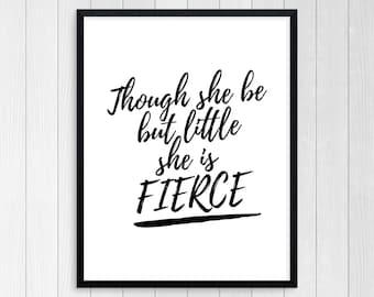 PRINTABLE ART, She Is Fierce, Art For Women, Inspirational Quote, Black & White, Wall Art, Feminine Art, Wall Art For Women, Girls Print Art