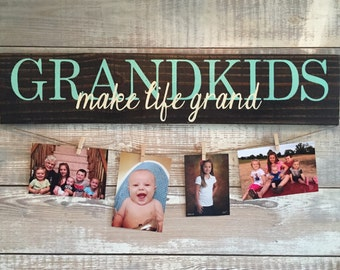 Grandkids MAKE LIFE GRAND hand painted sign - photo display grandchildren sign gifts for grandparents, picture holder