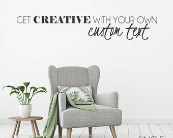 Custom Wall Decal Quote - Create Your Own Wall Words Custom Home Decor
